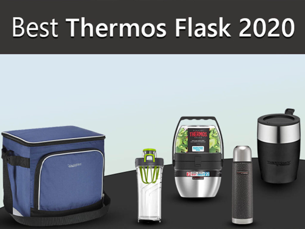 Top 8 Best Thermos Flasks 2020