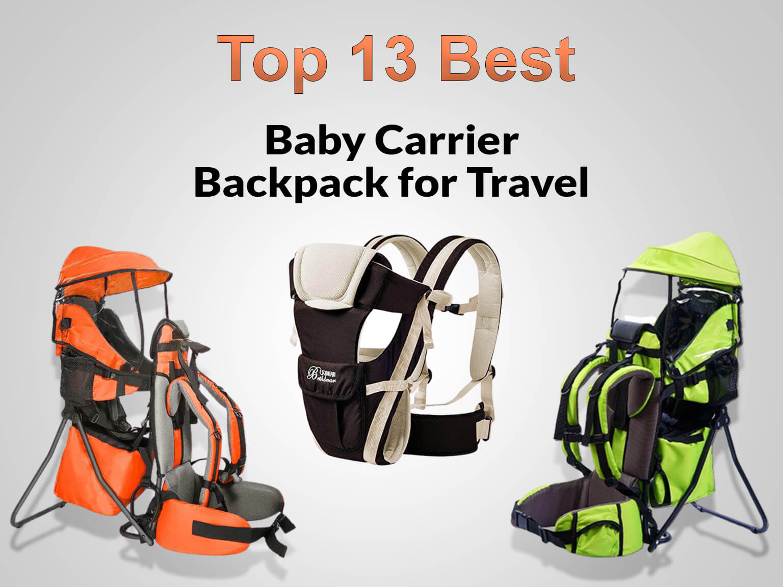 13 Best Baby Carrier Backpacks for Travel